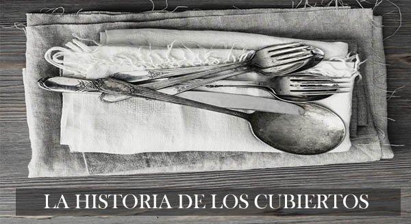 Datos e historia de los cubiertos