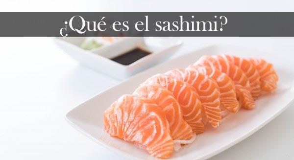 Qué es el sashimi